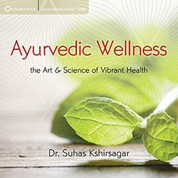 Ayurvedic Wellness Audiobook