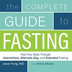 The Complete Guide to Fasting Audiobook