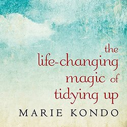The Life Changing Magic of Tidying Up Audiobook
