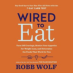 Wired to Eat Audiobook